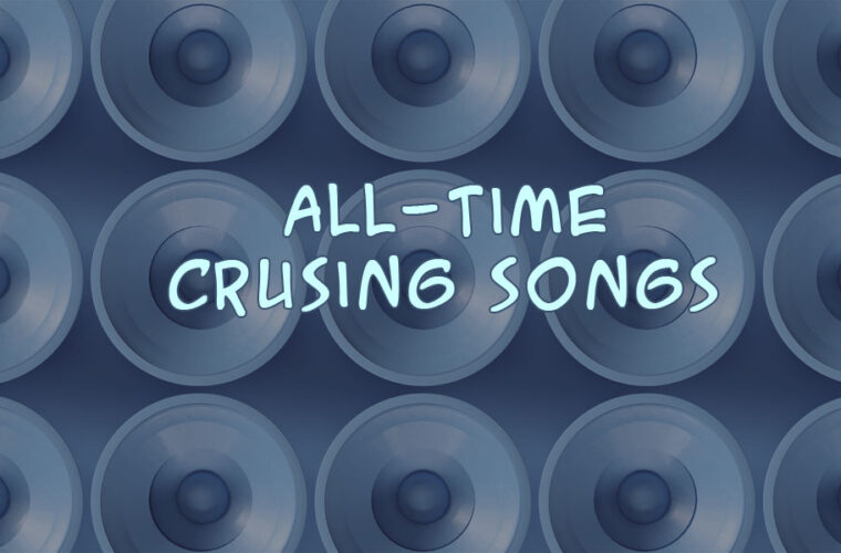 Cruising Songs