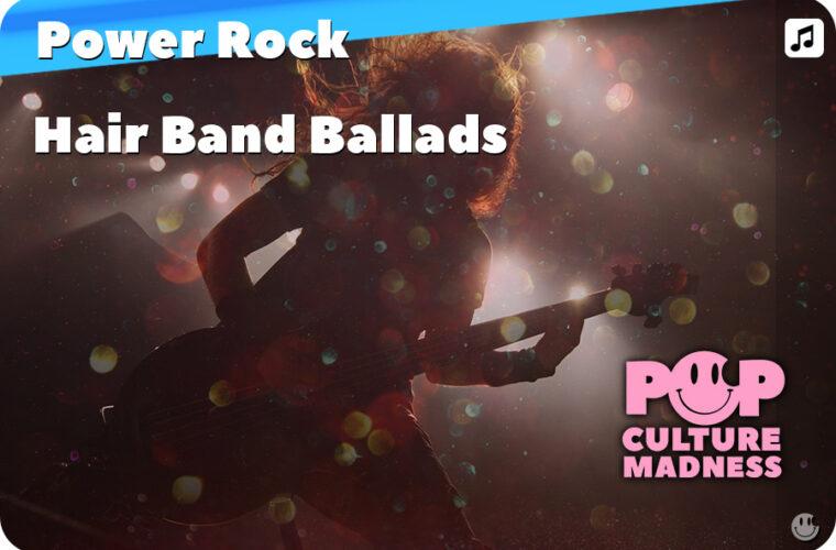 Power Rock & Hair Band Ballads