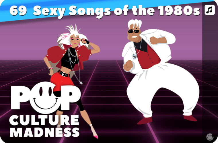 The 69 Sexiest Songs of the 1980s