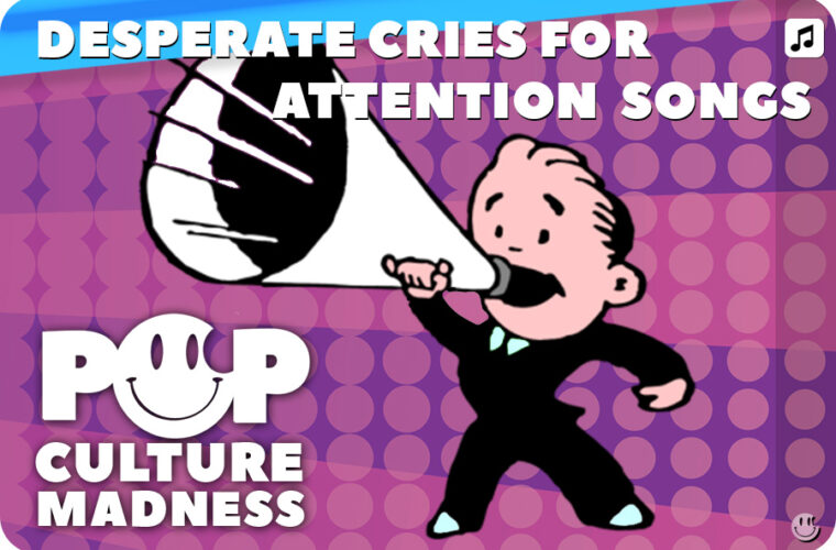 Desperate & Toxic Pop Songs