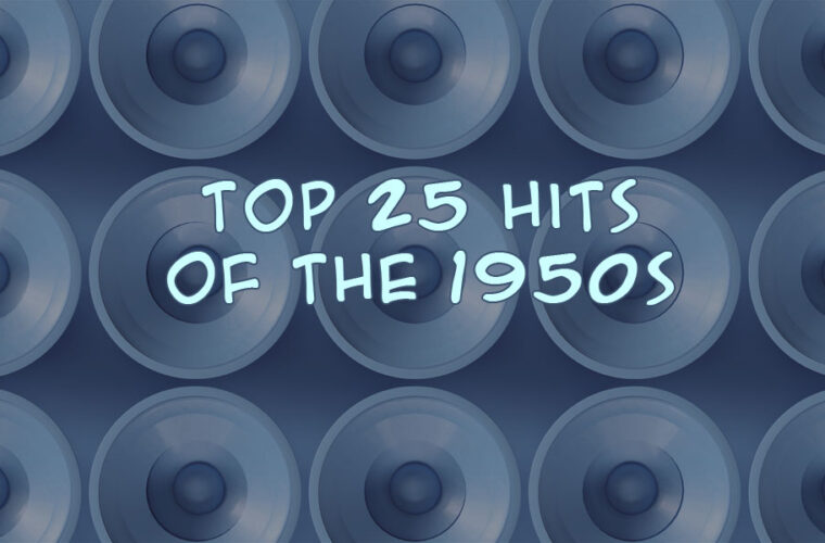 25 Biggest Songs of the Late 1950s