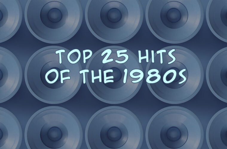 25 Biggest Songs of the 1980s
