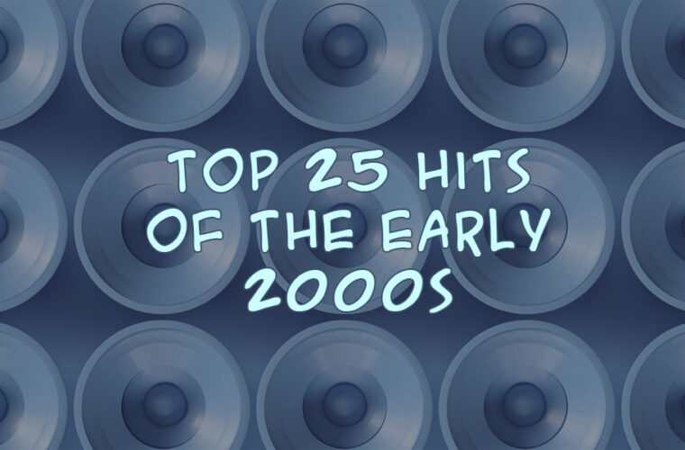 25 Biggest Songs of 2000-2010