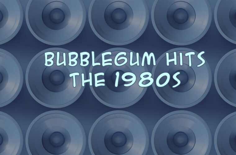 Top 100 80s Bubblegum Hits