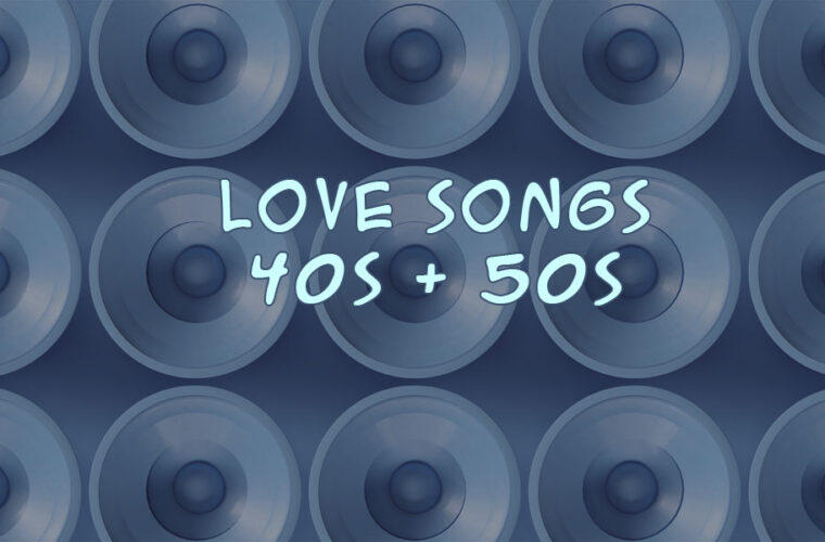 Romantic Love Songs From The 1940s and 1950s