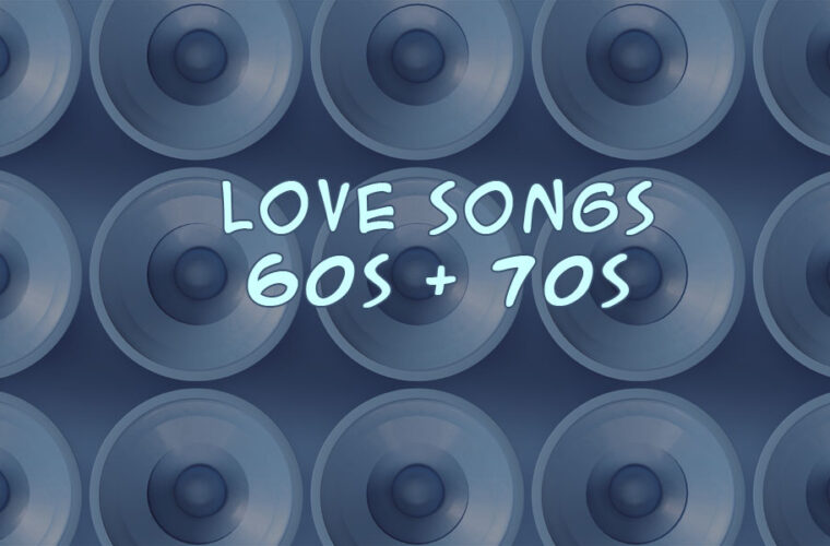 Romantic Love Songs From The 60s and 70s