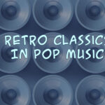 Top 100+ Retro Songs