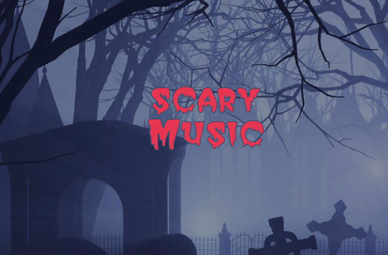 Scary Instrumental Music and Soundtracks