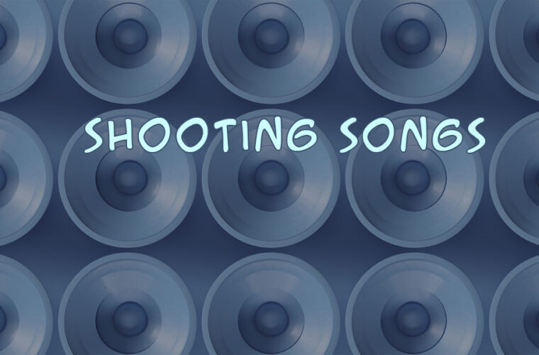 Songs about Guns and Shootings