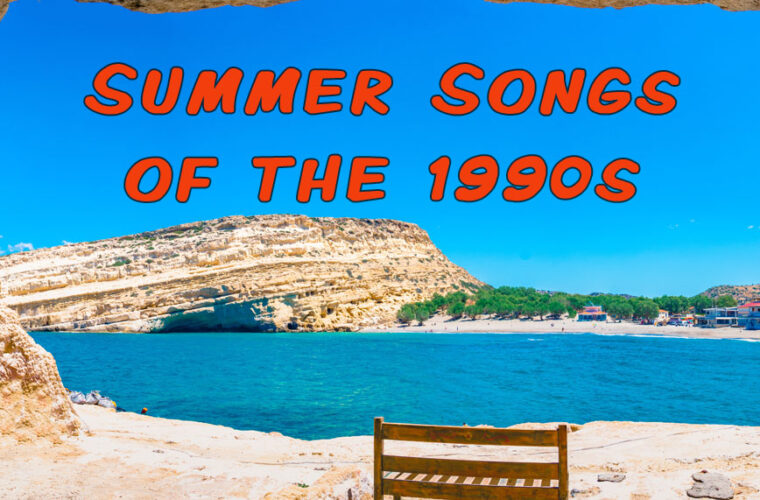 Summer Songs of the 1990s