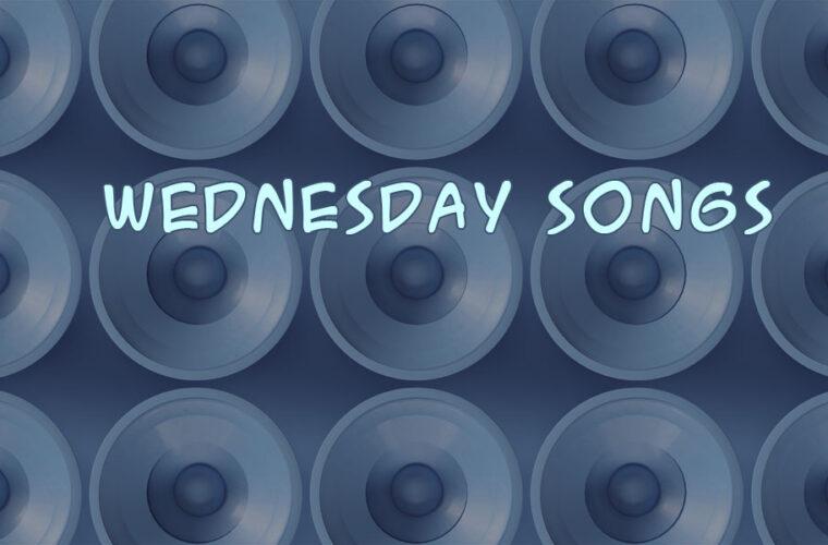 Wednesday Songs