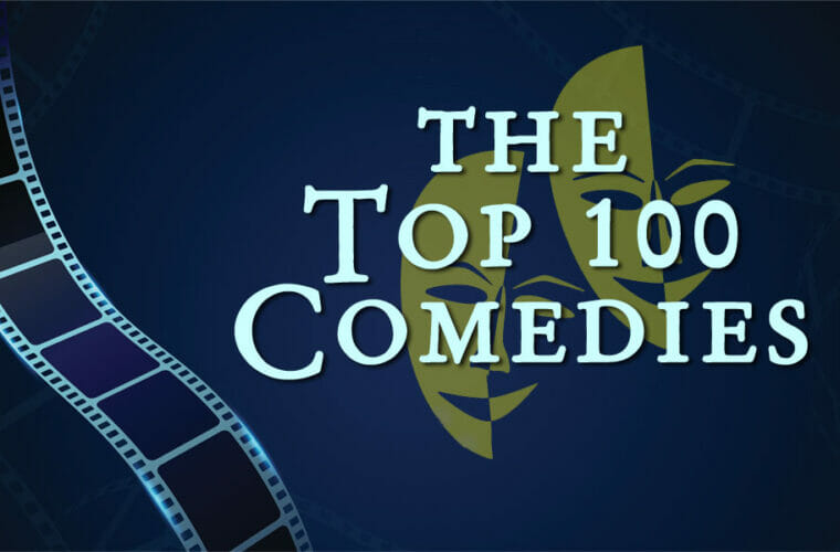 The Top 100 Comedies