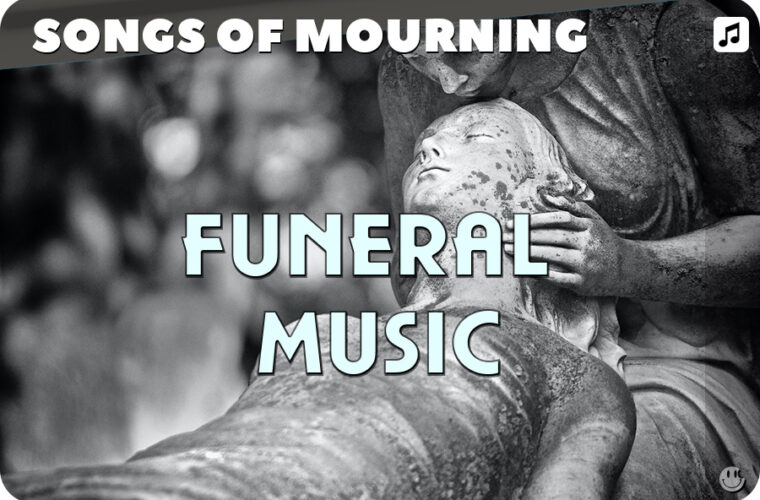 Funeral Songs: Mourning and Grieving