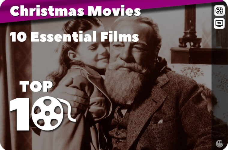 Ten Essential Spirit of Christmas Movies