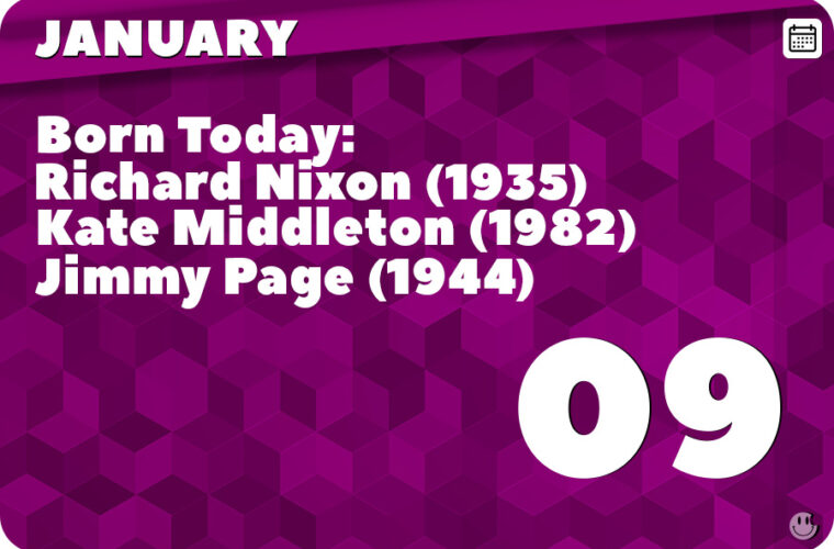 January 9 in Pop Culture History